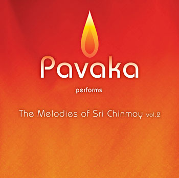 Pavaka Performs The Melodies of Sri Chinmoy Vol.2
